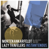 Morten Ankarfeldt Lazy Travelers (CD)