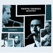 Thofte/Thorsen Quintet (CD)