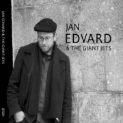 Jan Edvard & The Giant Jets (CD)