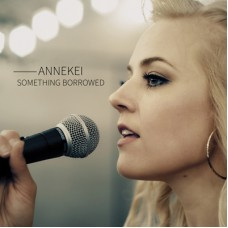 Annekei Something Borrowed (CD)