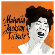 Mahalia Jackson Tribute (CD)