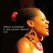 Miriam Mandipira & Her Danish Friends (CD)
