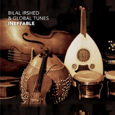 Bilal Irshed & Global Tunes (CD)