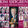 Kim Sjøgren and His Little Mermaid Orchestra (CD)