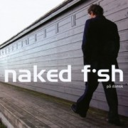 Naked Fish (CD)
