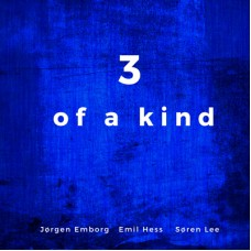 3 of a Kind - Jørgen Emborg, Emil Hess, Søren Lee (CD)