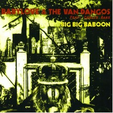 Babylove & the Van Dangos (Vinyl Single)