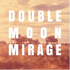 Double Moon Mirage (Vinyl)