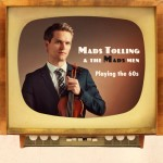 Mads Tolling & the Mads Men (CD)